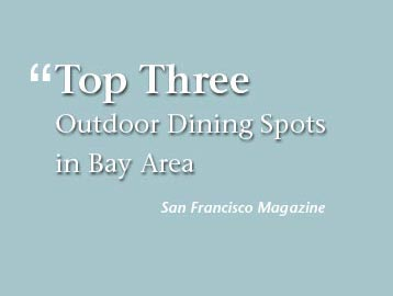 Top Three Outdoor Dining Spots in Bay Area - San Francisco Magazine